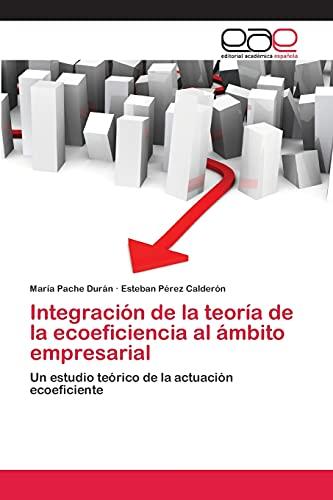 9783659061868: Integración de la teoría de la ecoeficiencia al ámbito empresarial (Spanish Edition)