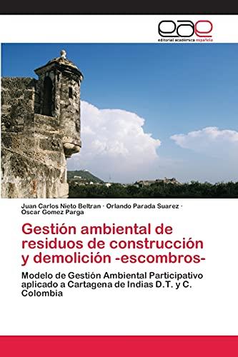 Gesti?n ambiental de residuos de construcci?n y: Juan Carlos Nieto