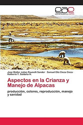 9783659062186: Aspectos En La Crianza y Manejo de Alpacas