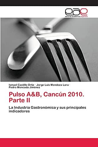 Pulso A&B, Canc?n 2010. Parte II: La: Ismael Castillo Ortiz,