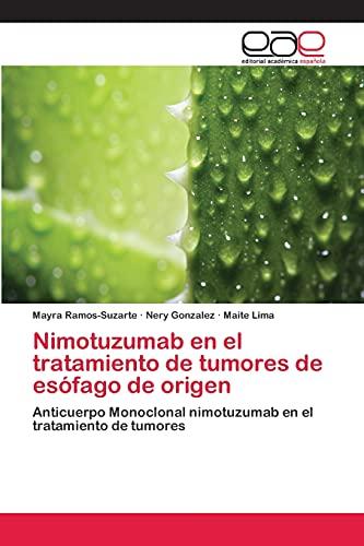 9783659063220: Nimotuzumab En El Tratamiento de Tumores de Esofago de Origen