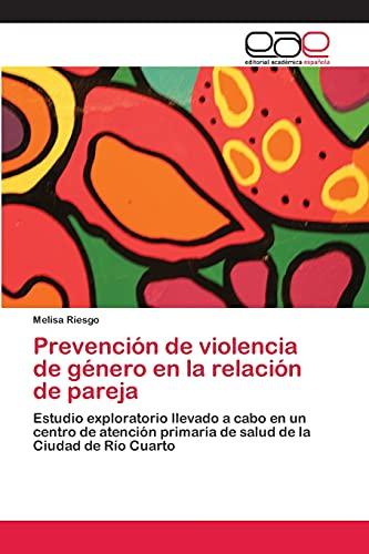 Prevencion de Violencia de Genero En La Relacion de Pareja: Melisa Riesgo