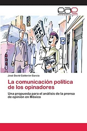 9783659064098: La Comunicacion Politica de Los Opinadores