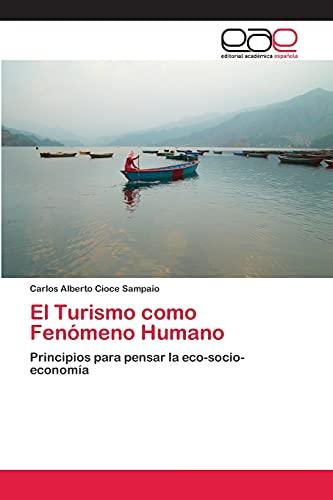 El Turismo Como Fenomeno Humano: Carlos Alberto Cioce Sampaio
