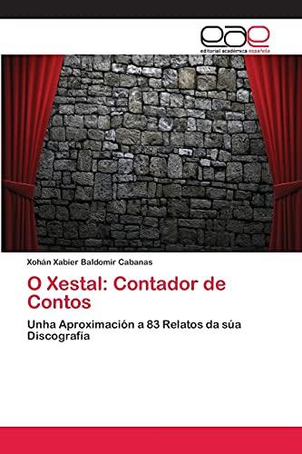 9783659065101: O Xestal: Contador de Contos