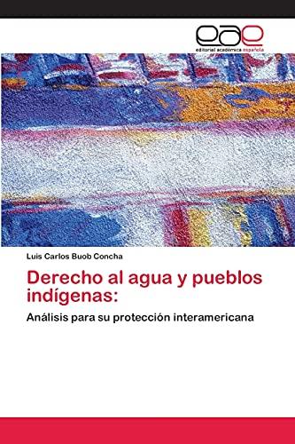 Derecho Al Agua y Pueblos Indigenas: Luis Carlos Buob Concha