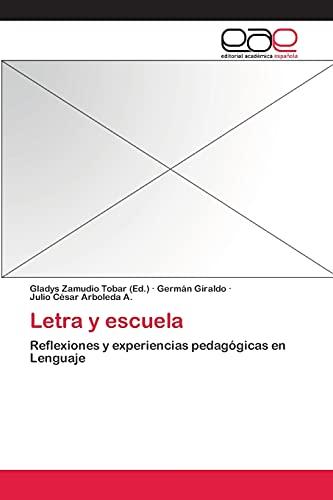 9783659066313: Letra y escuela: Reflexiones y experiencias pedagógicas en Lenguaje (Spanish Edition)