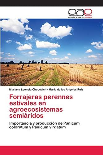 Forrajeras Perennes Estivales En Agroecosistemas Semiaridos: Mariana Leonela Checovich