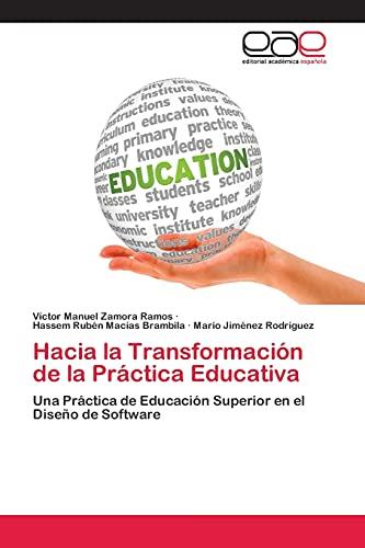 Hacia la Transformación de la Práctica Educativa: Zamora Ramos, Víctor