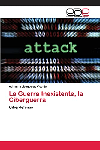 La Guerra Inexistente, La Ciberguerra: Adrianna Llongueras Vicente