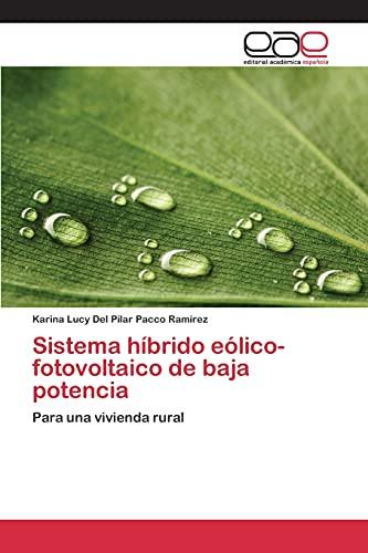 9783659067907: Sistema híbrido eólico-fotovoltaico de baja potencia (Spanish Edition)