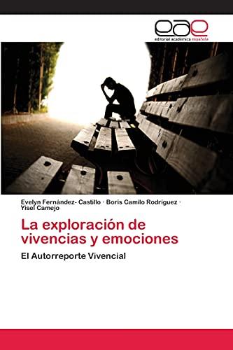 9783659068461: La exploración de vivencias y emociones: El Autorreporte Vivencial (Spanish Edition)