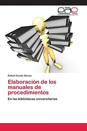 9783659068652: Elaboración de los manuales de procedimientos: En las bibliotecas universitarias (Spanish Edition)
