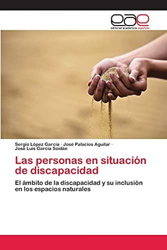 Las personas en situación de discapacidad: Sergio López García