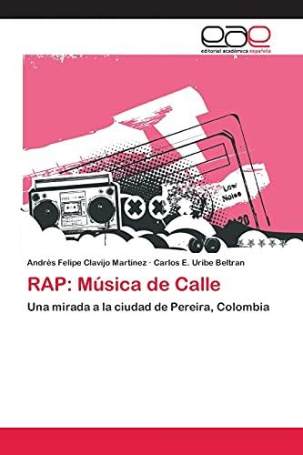 9783659069109: RAP: Música de Calle (Spanish Edition)