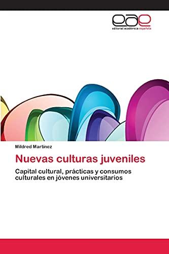 Nuevas Culturas Juveniles (Paperback): Mildred Martínez