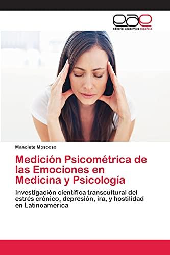 9783659069864: Medicion Psicometrica de Las Emociones En Medicina y Psicologia