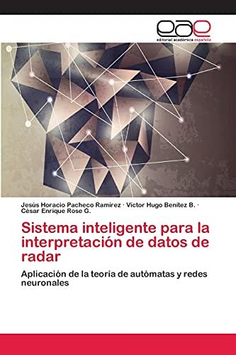 9783659070129: Sistema Inteligente Para La Interpretacion de Datos de Radar