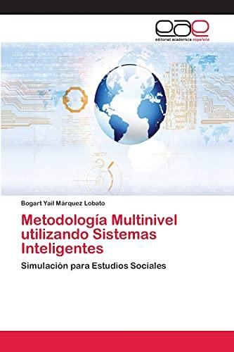 9783659070266: Metodologia Multinivel Utilizando Sistemas Inteligentes