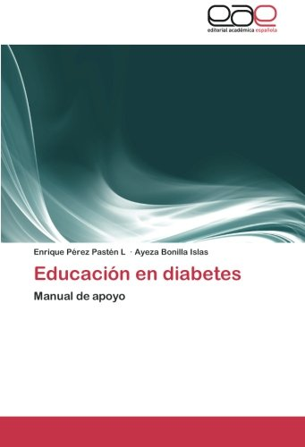 9783659070372: Educación en diabetes: Manual de apoyo (Spanish Edition)