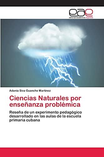 Ciencias Naturales por enseñanza problàmica: Reseña