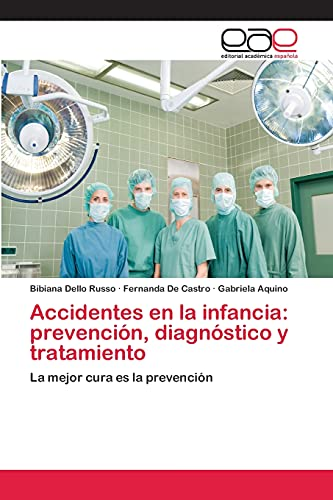 9783659070587: Accidentes En La Infancia: Prevencion, Diagnostico y Tratamiento