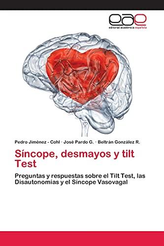 Síncope, desmayos y tilt Test: Jiménez - Cohl,