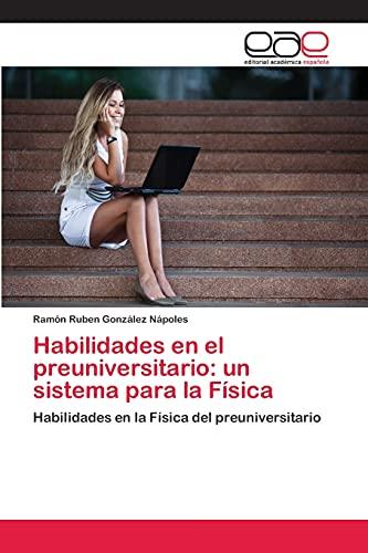 Habilidades en el preuniversitario: un sistema para: González Nápoles, Ramón
