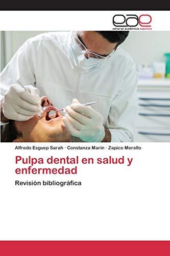 9783659071317: Pulpa dental en salud y enfermedad (Spanish Edition)