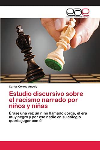 9783659071522: Estudio Discursivo Sobre El Racismo Narrado Por Ninos y Ninas