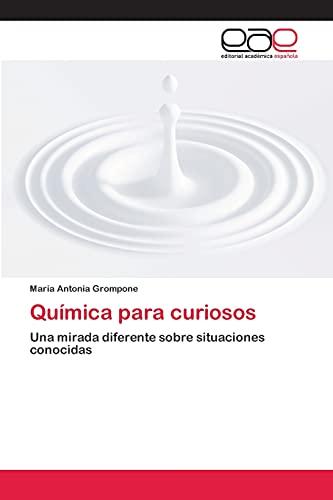 Quimica Para Curiosos: Maria Antonia Grompone