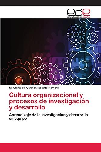 9783659072000: Cultura organizacional y procesos de investigación y desarrollo (Spanish Edition)