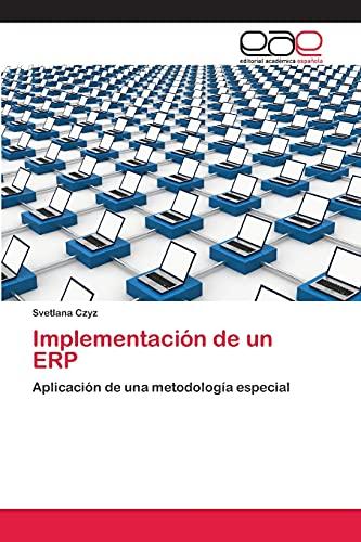 9783659072383: Implementación de un ERP: Aplicación de una metodología especial (Spanish Edition)