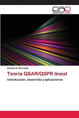 9783659073472: Teoría QSAR/QSPR lineal: Introducción, desarrollo y aplicaciones (Spanish Edition)