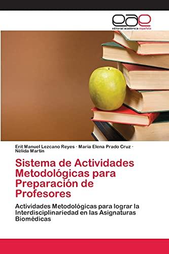 Sistema de Actividades Metodologicas Para Preparacion de Profesores: Erit Manuel Lezcano Reyes