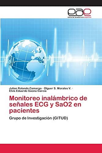 9783659075230: Monitoreo Inalambrico de Senales ECG y Sao2 En Pacientes