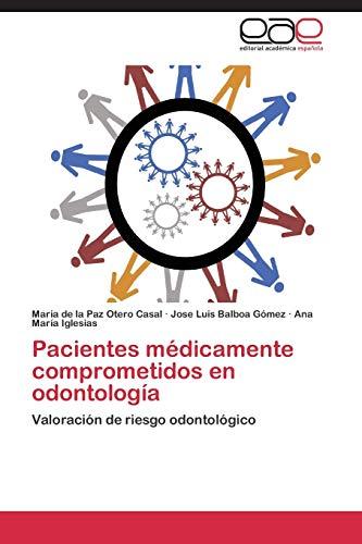 9783659075964: Pacientes Medicamente Comprometidos En Odontologia