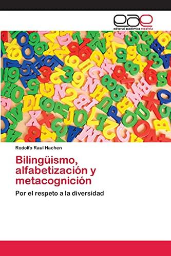 9783659076404: Bilingüismo, alfabetización y metacognición: Por el respeto a la diversidad (Spanish Edition)