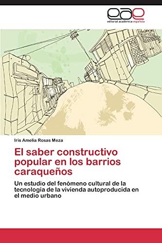 El saber constructivo popular en los barrios: Iris Amelia Rosas