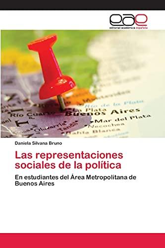 Las representaciones sociales de la polÃtica: Bruno Daniela Silvana