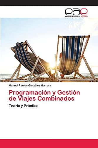 Programación y Gestión de Viajes Combinados: González Herrera, Manuel