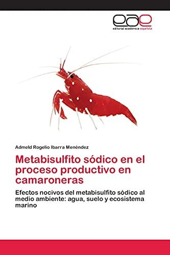 9783659077586: Ibarra Menéndez, A: Metabisulfito sódico en el proceso produ