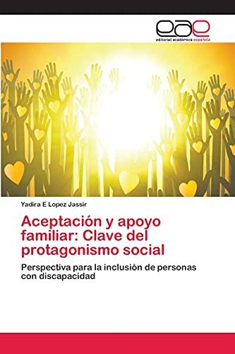 9783659078385: Aceptación y apoyo familiar: Clave del protagonismo social