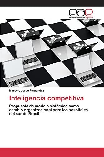 9783659078507: Inteligencia competitiva (Spanish Edition)