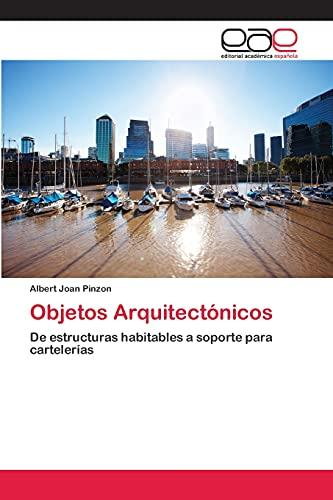 9783659080340: Objetos Arquitectónicos: De estructuras habitables a soporte para cartelerías