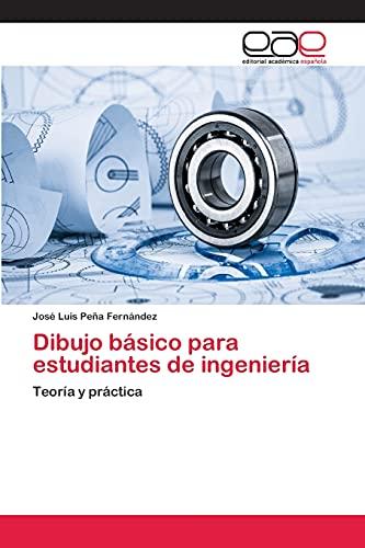 9783659080913: Dibujo básico para estudiantes de ingeniería: Teoría y práctica (Spanish Edition)