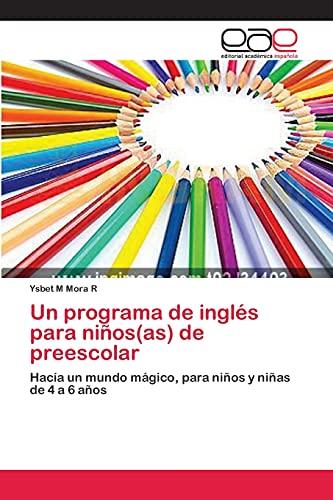 9783659082511: Un Programa de Ingles Para Ninos(as) de Preescolar