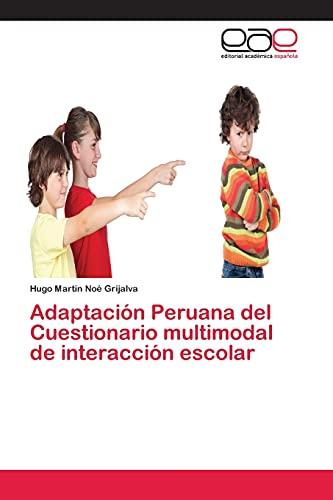 9783659082672: Adaptación Peruana del Cuestionario multimodal de interacción escolar (Spanish Edition)