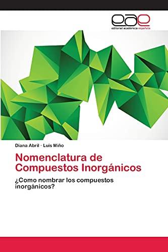 Nomenclatura De Compuestos Inorganicos: Abril Diana, Mino