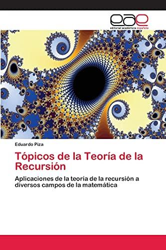 9783659083754: Tópicos de la Teoría de la Recursión